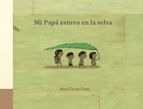 Mi papá estuvo en la selva- the book that grows a tree